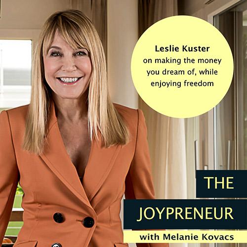 Making The Money You Dream Of Joypreneur Podcast